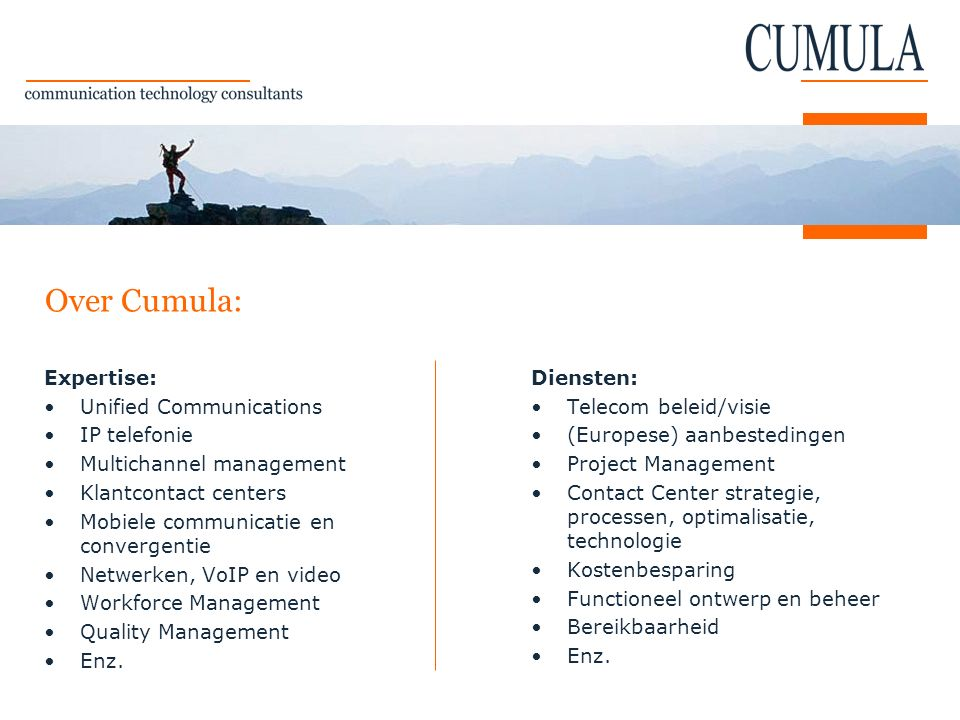Over Cumula: Expertise: Unified Communications IP telefonie