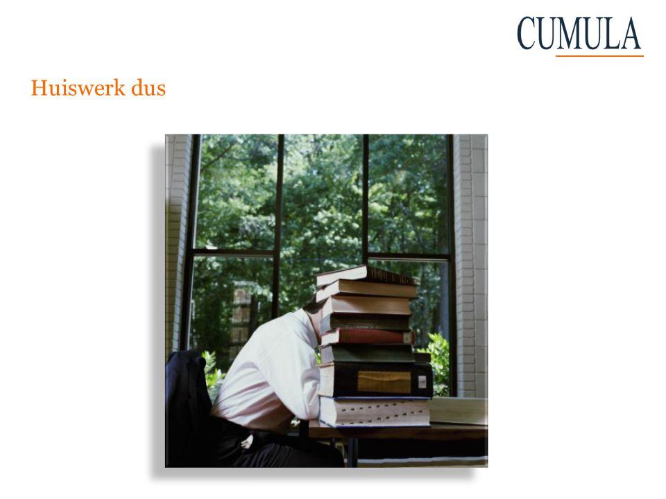 Huiswerk dus In de volgende slides heb ik op een rijtje gezet waar op te letten