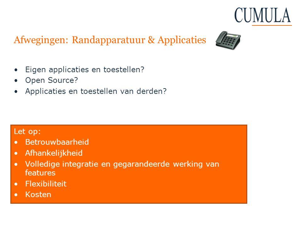 Afwegingen: Randapparatuur & Applicaties