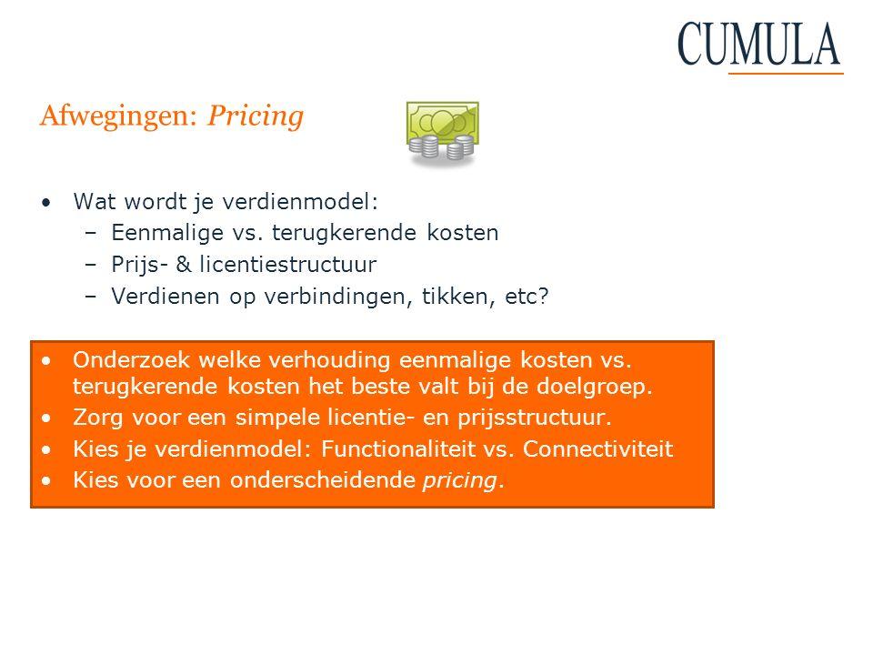 Afwegingen: Pricing Wat wordt je verdienmodel: