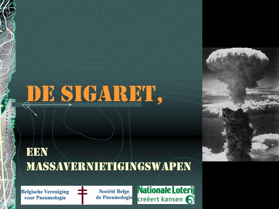 De sigaret, een massavernietigingswapen