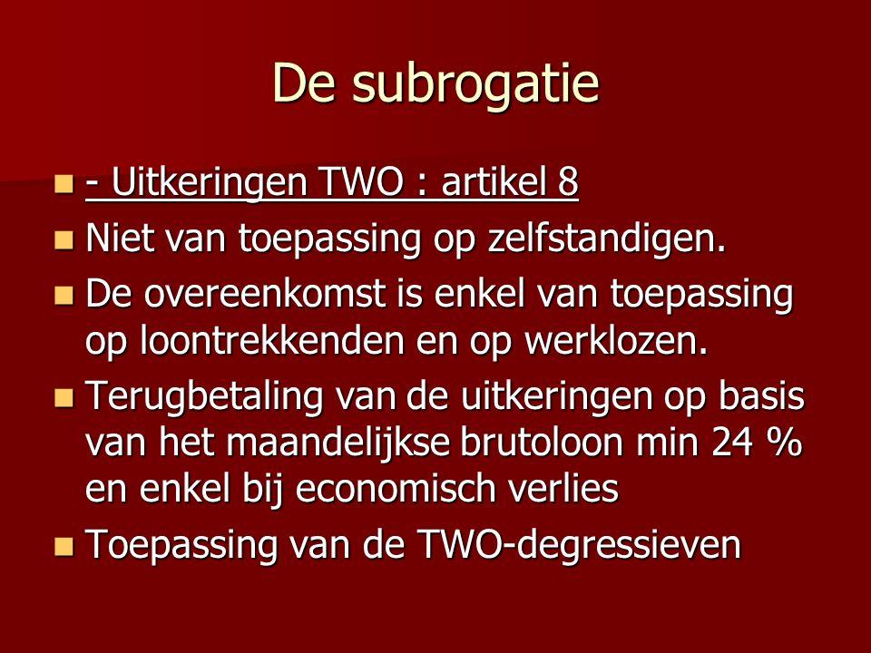 De subrogatie - Uitkeringen TWO : artikel 8