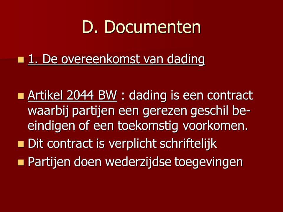 D. Documenten 1. De overeenkomst van dading