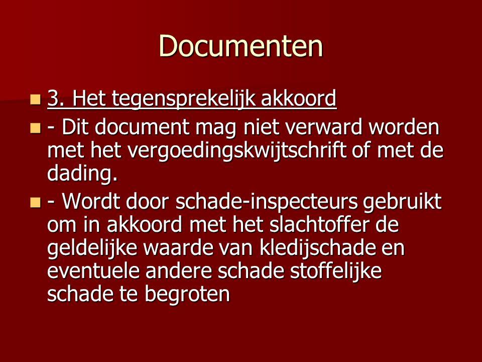 Documenten 3. Het tegensprekelijk akkoord