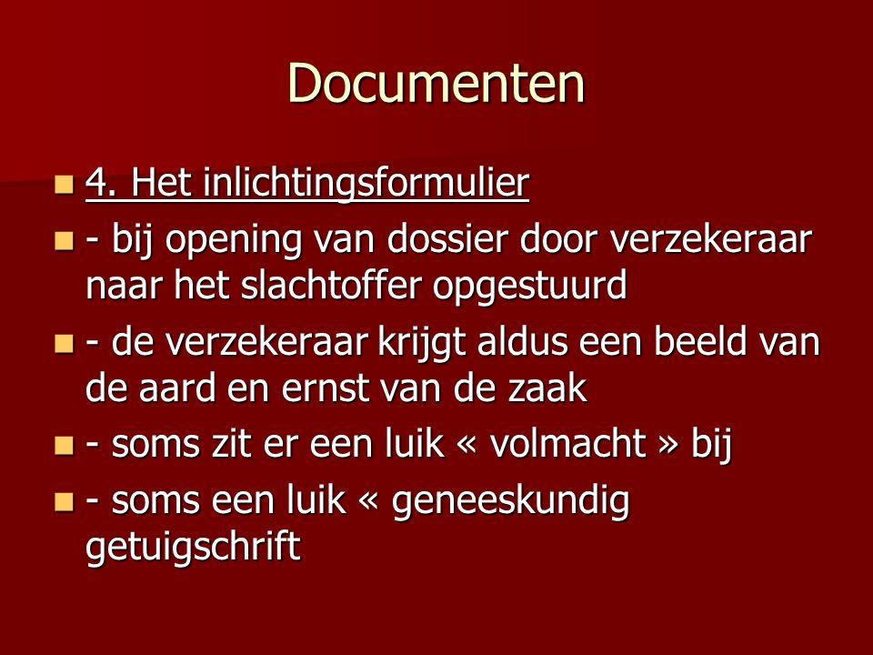 Documenten 4. Het inlichtingsformulier