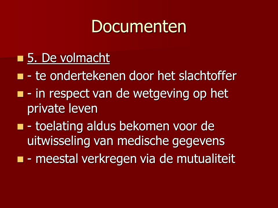 Documenten 5. De volmacht - te ondertekenen door het slachtoffer