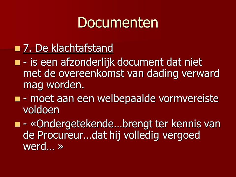 Documenten 7. De klachtafstand