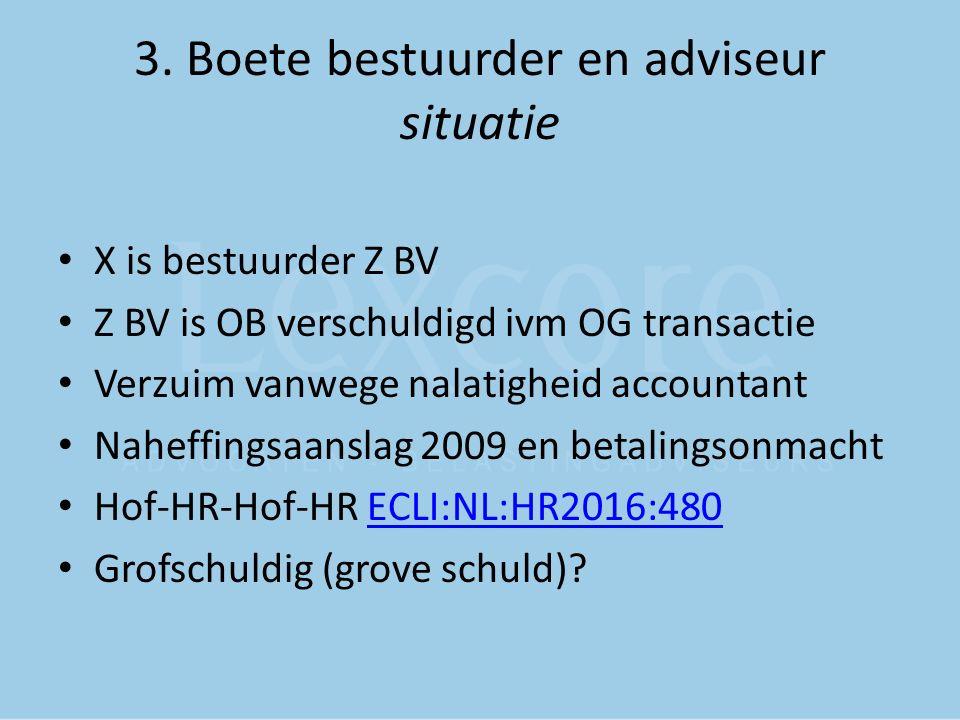 3. Boete bestuurder en adviseur situatie