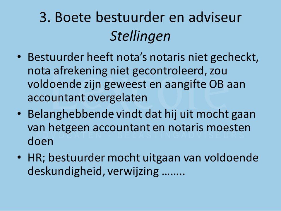 3. Boete bestuurder en adviseur Stellingen
