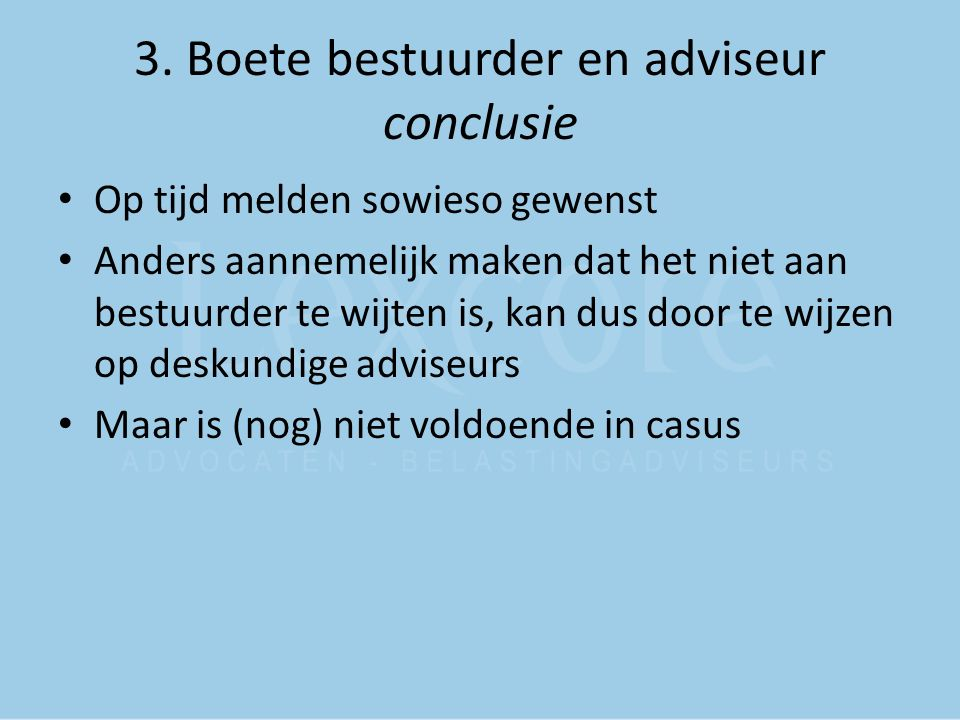3. Boete bestuurder en adviseur conclusie