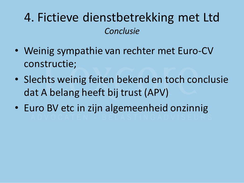 4. Fictieve dienstbetrekking met Ltd Conclusie