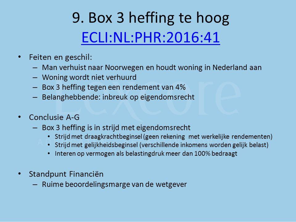 9. Box 3 heffing te hoog ECLI:NL:PHR:2016:41
