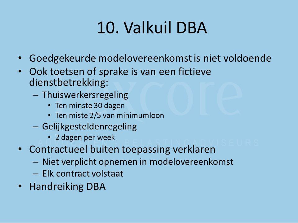 10. Valkuil DBA Goedgekeurde modelovereenkomst is niet voldoende