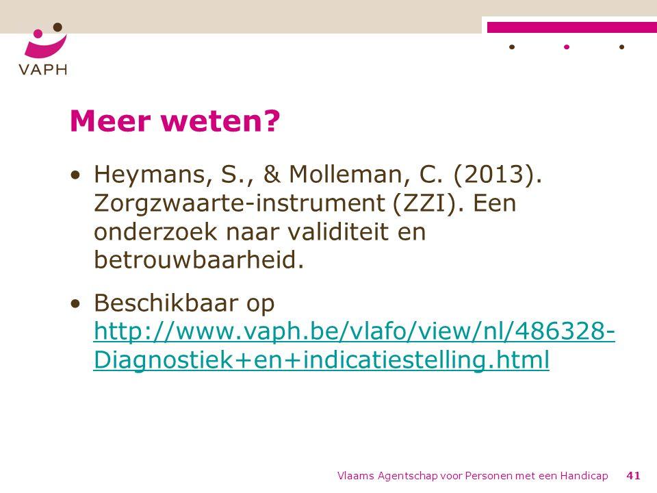 Meer weten Heymans, S., & Molleman, C. (2013). Zorgzwaarte-instrument (ZZI). Een onderzoek naar validiteit en betrouwbaarheid.