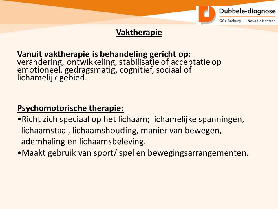 Vanuit vaktherapie is behandeling gericht op: