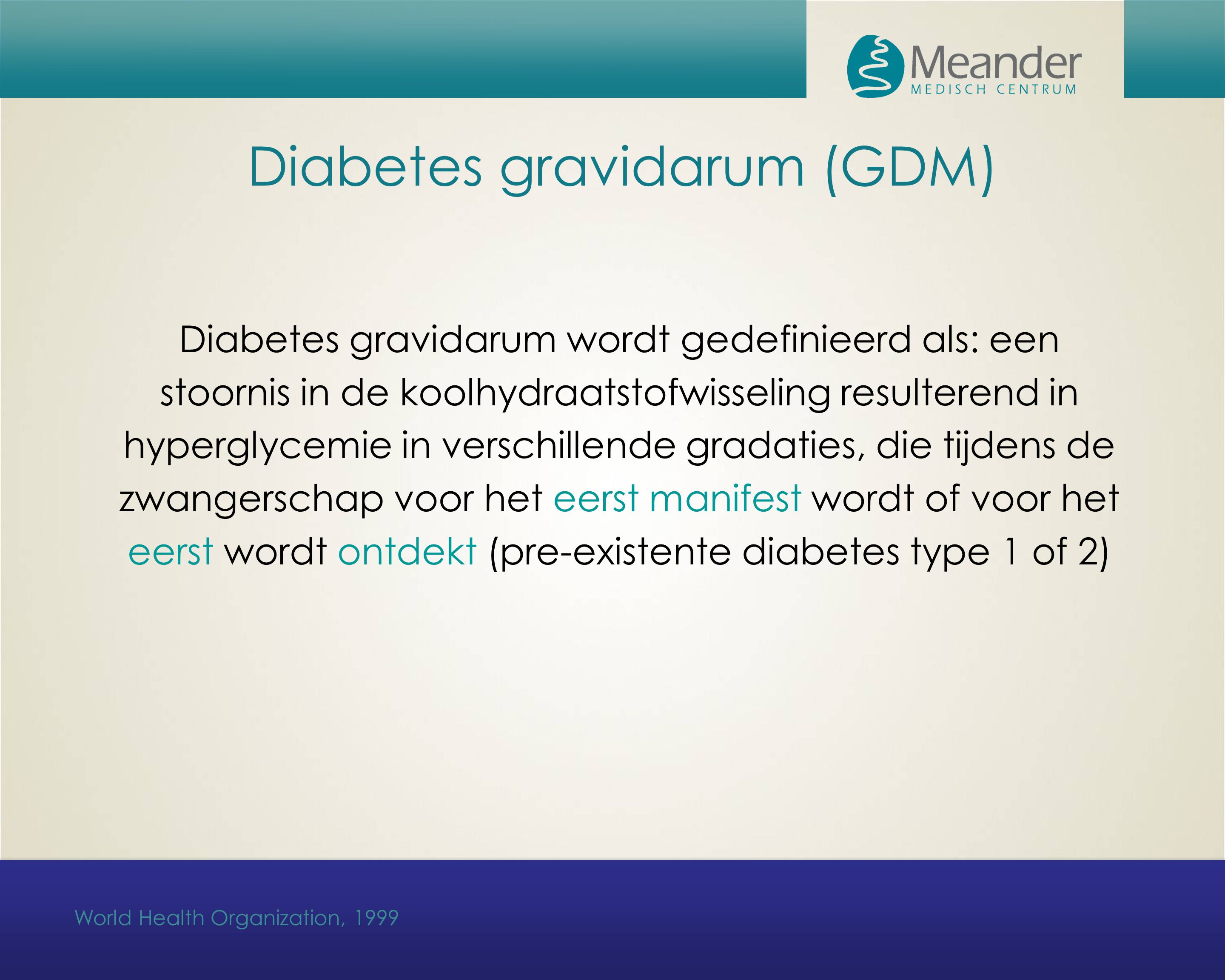 Diabetes gravidarum (GDM)
