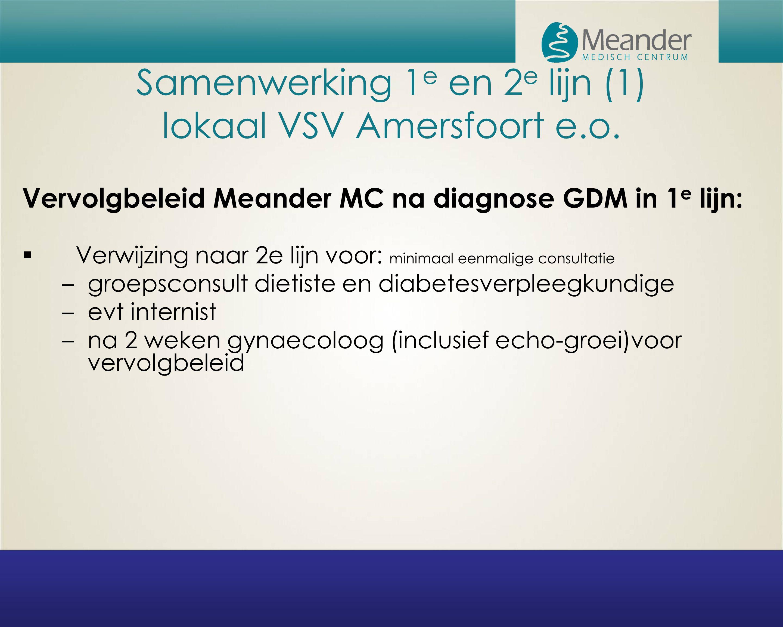 Samenwerking 1e en 2e lijn (1) lokaal VSV Amersfoort e.o.
