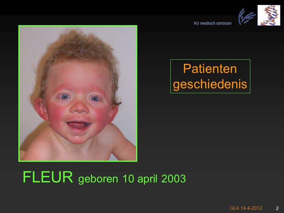 Patienten geschiedenis FLEUR geboren 10 april 2003 GLA 14-4-2012