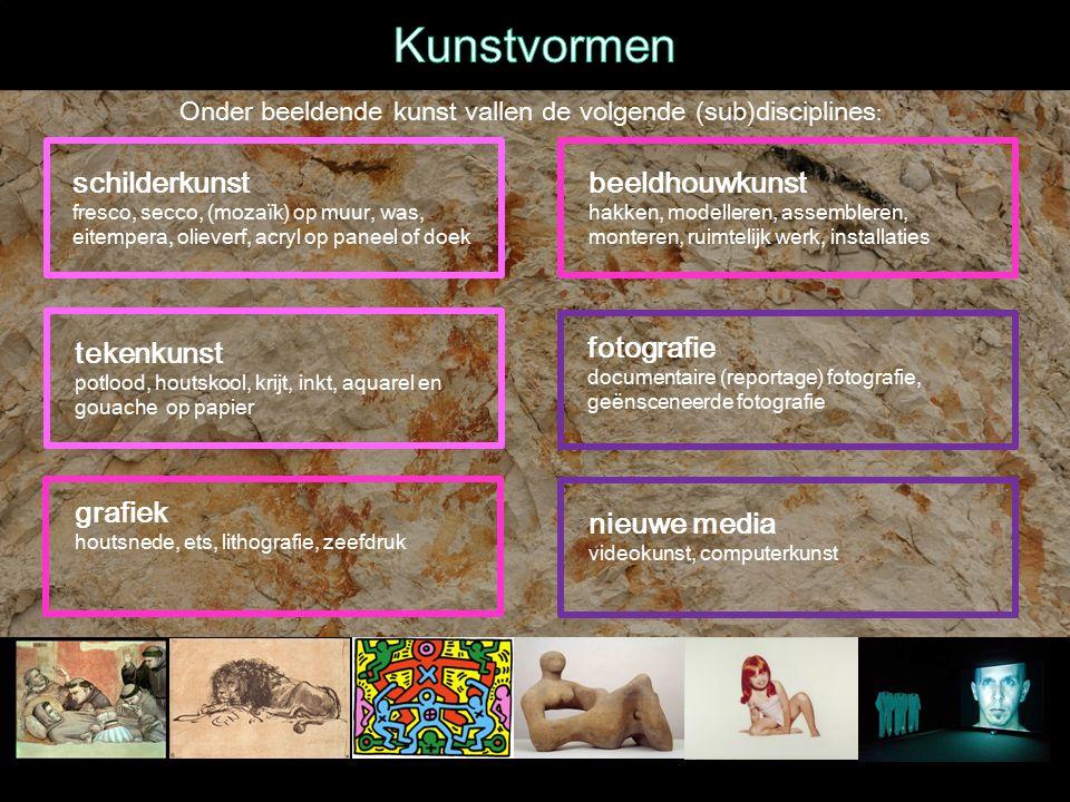 Kunstvormen Onder beeldende kunst vallen de volgende (sub)disciplines: