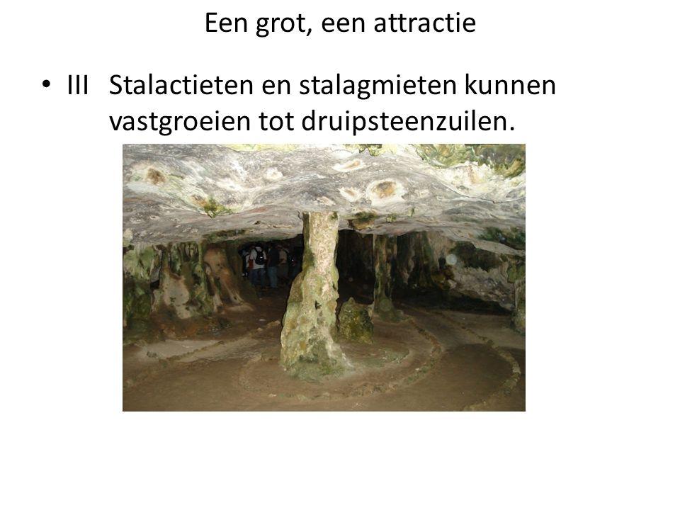 Een grot, een attractie III Stalactieten en stalagmieten kunnen vastgroeien tot druipsteenzuilen.