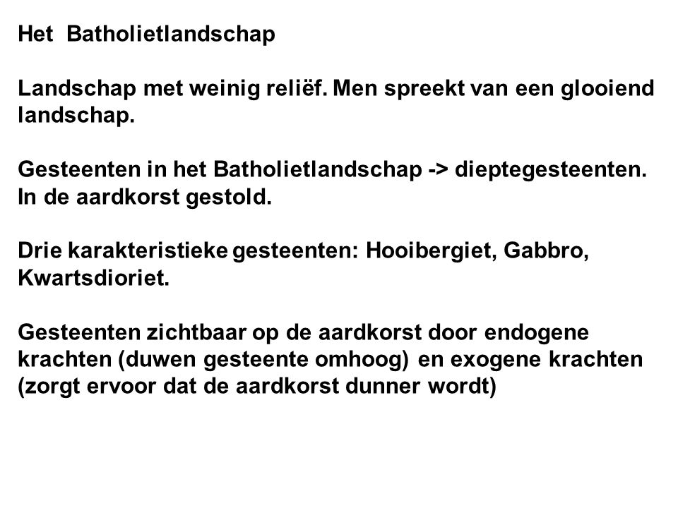 Het Batholietlandschap