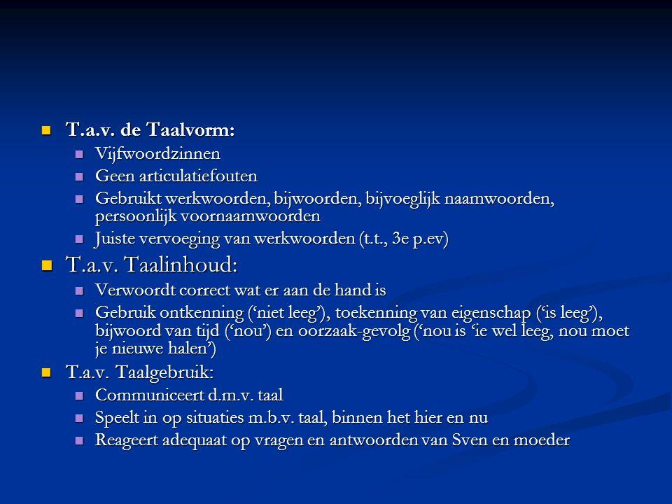 T.a.v. Taalinhoud: T.a.v. de Taalvorm: T.a.v. Taalgebruik: