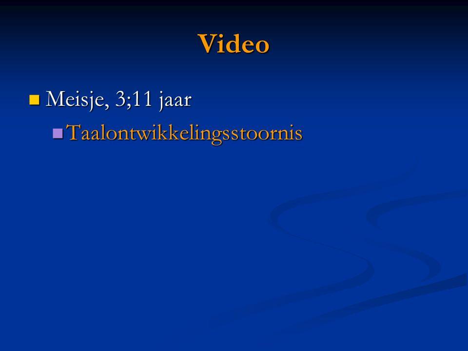 Video Meisje, 3;11 jaar Taalontwikkelingsstoornis