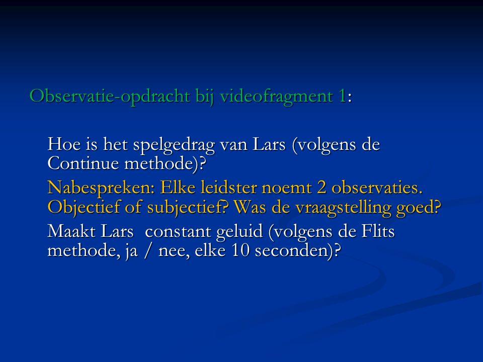Observatie-opdracht bij videofragment 1: