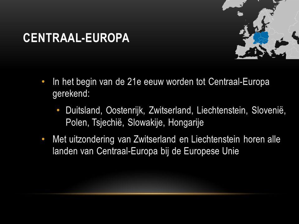 Centraal-Europa In het begin van de 21e eeuw worden tot Centraal-Europa gerekend: