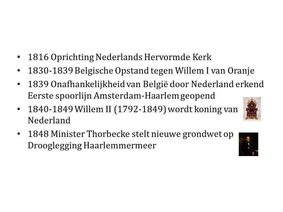 1816 Oprichting Nederlands Hervormde Kerk