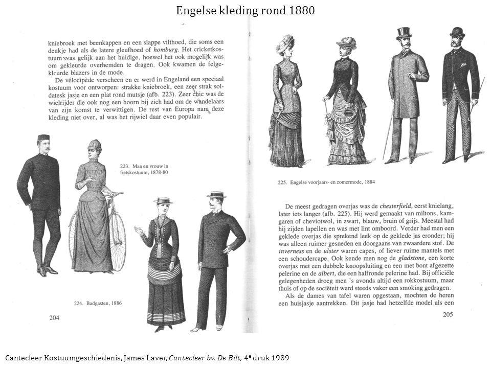Engelse kleding rond 1880 Cantecleer Kostuumgeschiedenis, James Laver, Cantecleer bv.