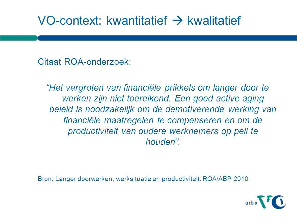 VO-context: kwantitatief  kwalitatief