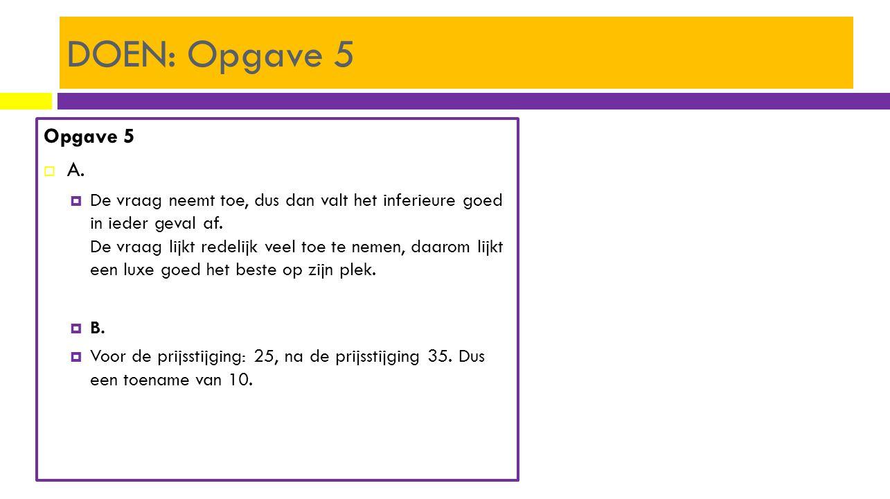 DOEN: Opgave 5 Opgave 5. A.