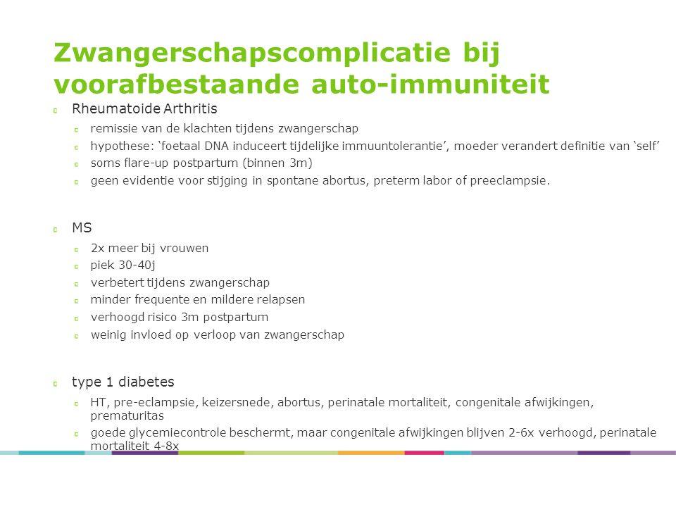 Zwangerschapscomplicatie bij voorafbestaande auto-immuniteit