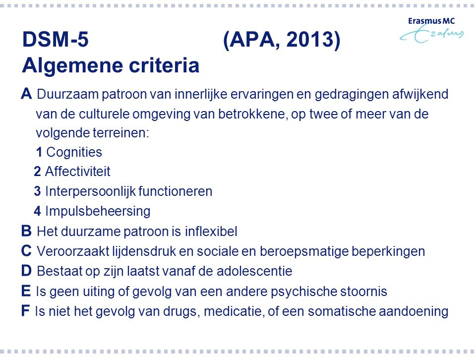DSM-5 (APA, 2013) Algemene criteria