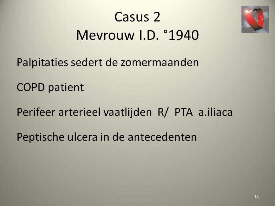 Casus 2 Mevrouw I.D. °1940
