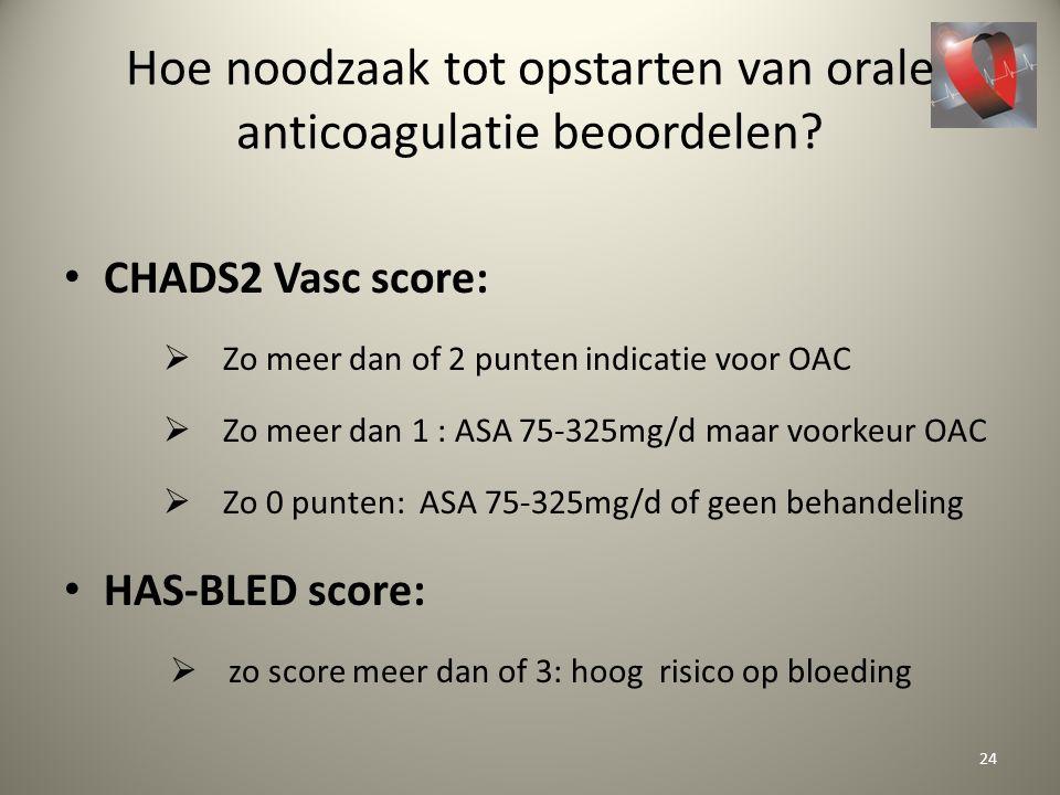 Hoe noodzaak tot opstarten van orale anticoagulatie beoordelen