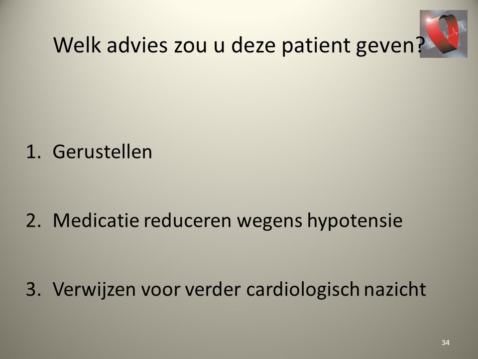 Welk advies zou u deze patient geven
