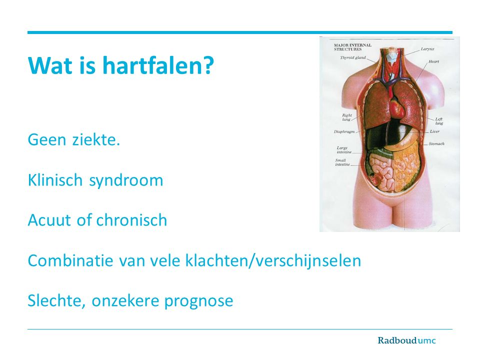 Wat is hartfalen Geen ziekte. Klinisch syndroom Acuut of chronisch