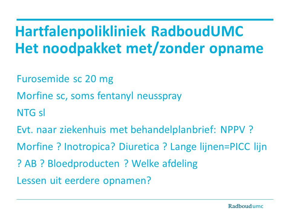 Hartfalenpolikliniek RadboudUMC Het noodpakket met/zonder opname
