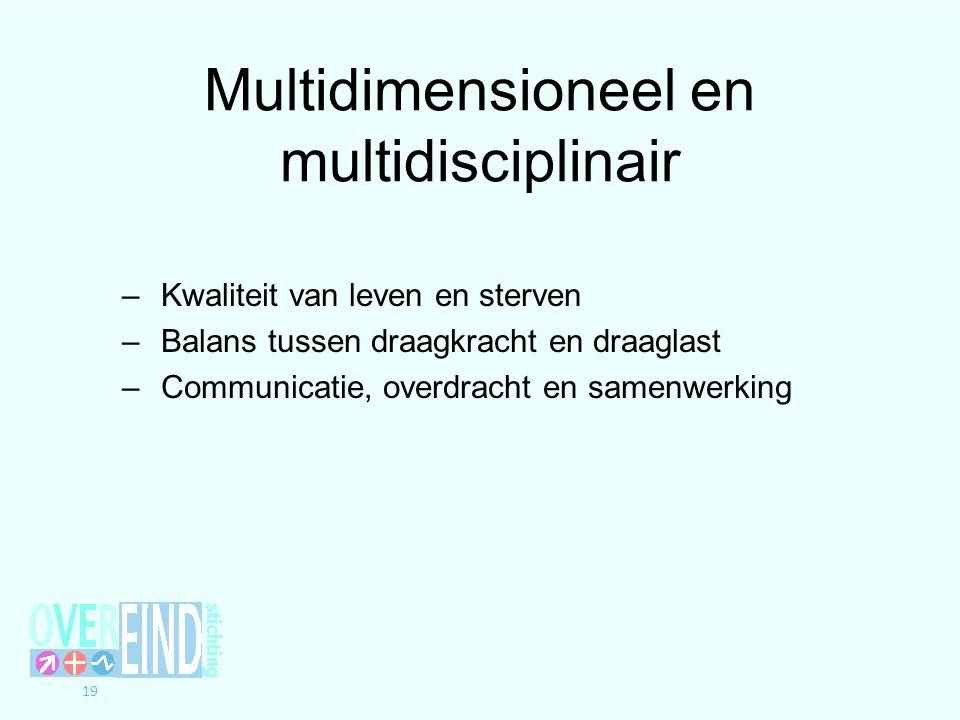 Multidimensioneel en multidisciplinair