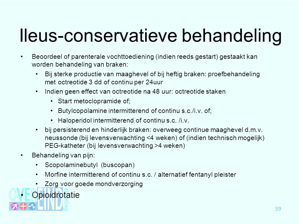 Ileus-conservatieve behandeling