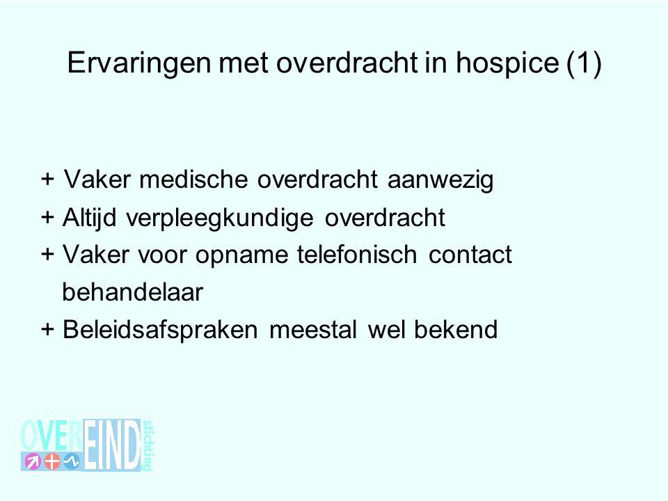 Ervaringen met overdracht in hospice (1)
