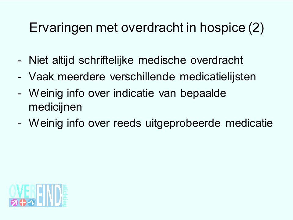 Ervaringen met overdracht in hospice (2)