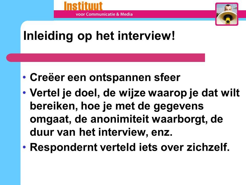 Inleiding op het interview!