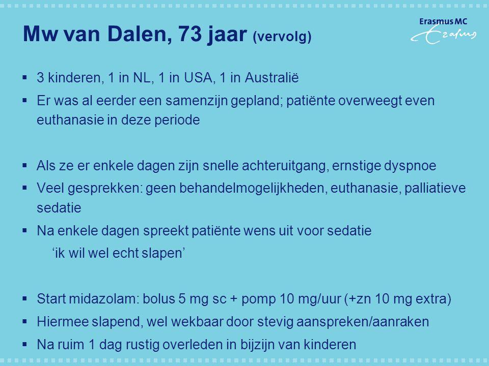 Mw van Dalen, 73 jaar (vervolg)