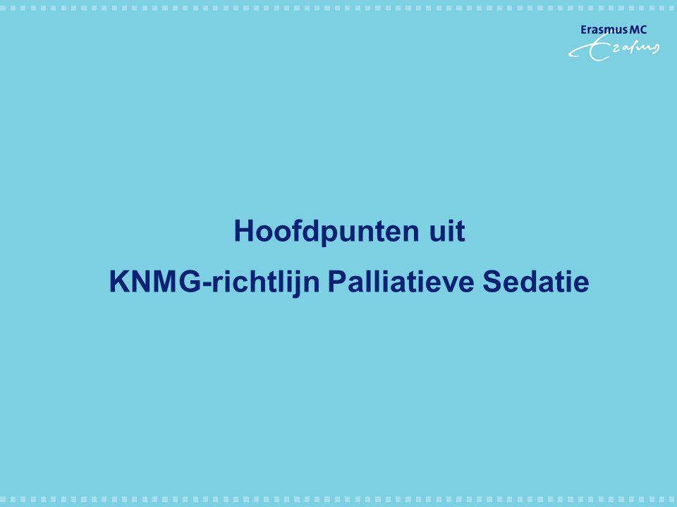 KNMG-richtlijn Palliatieve Sedatie