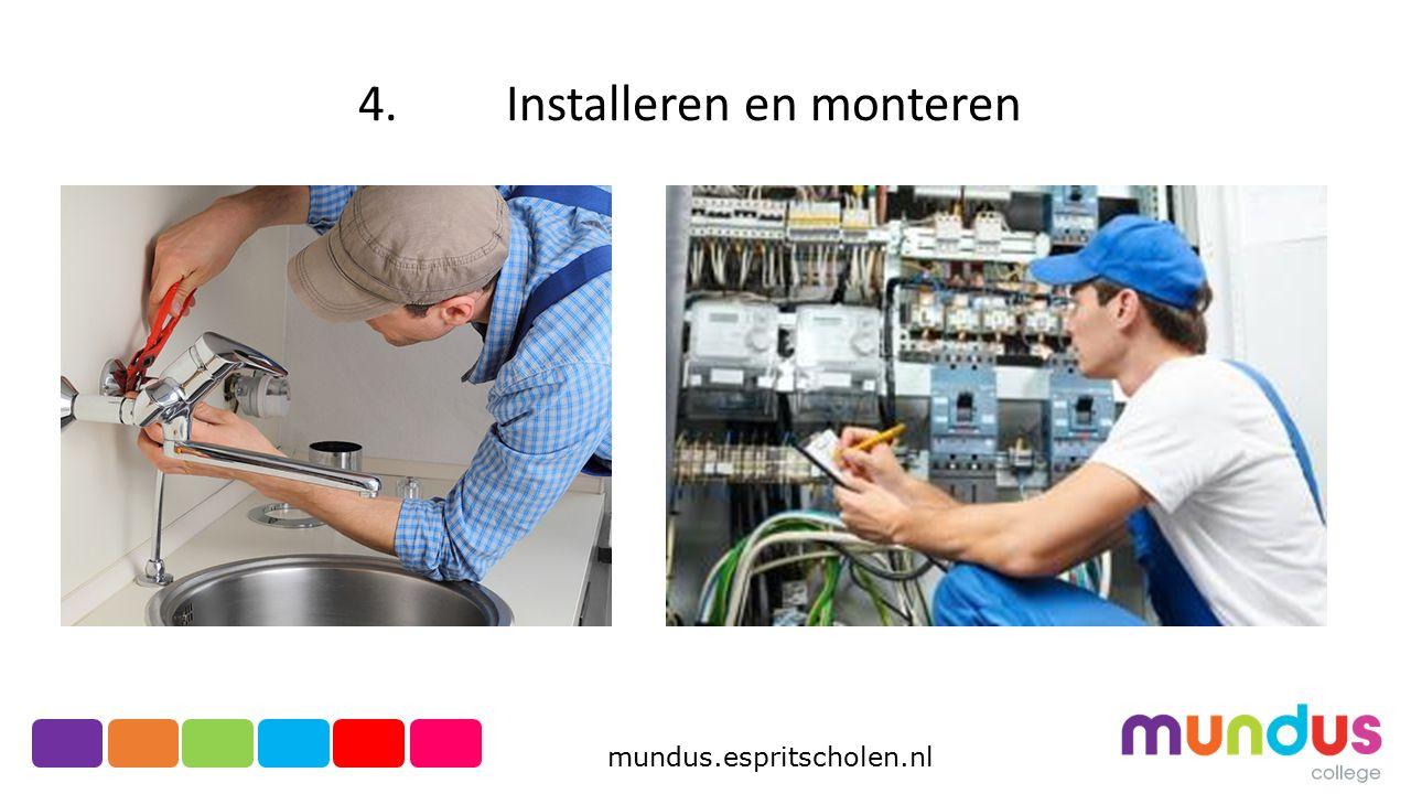 4. Installeren en monteren