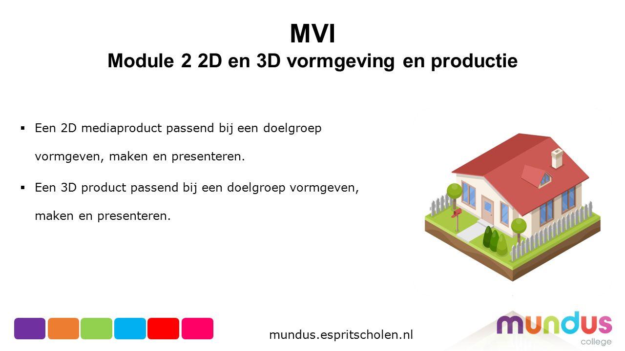 Module 2 2D en 3D vormgeving en productie