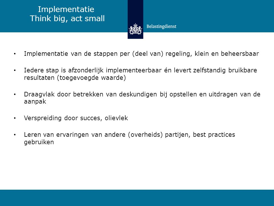 Implementatie Think big, act small